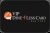 VIP Dine 4Less Card New York City