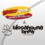 Whirly Dome - Bloodhound Brew