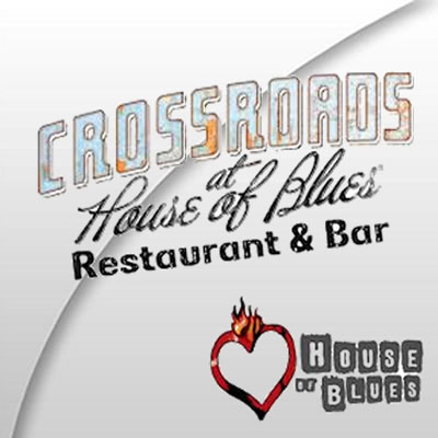 Crossroads at House of Blues®
