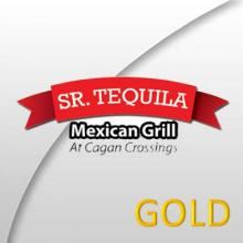 Sr. Tequila Mexican Grill Gold